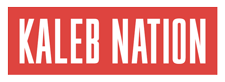 Kaleb Nation | Official Website